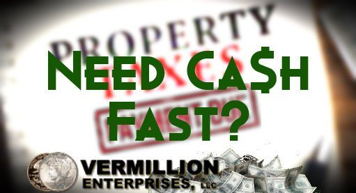 Property Taxes Due? Need Cash Fast?